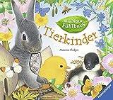 Mein Natur-Fühlbuch: Tierkinder