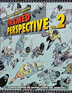 Framed Perspective Vol. 2: Technical Drawing for Shadows, Volume, and Characters (1624650325) | Amazon Products