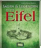Sagen und Legenden aus der Eifel -