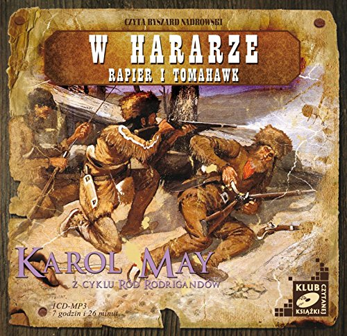 Preisvergleich Produktbild Rod Rodrigandow - W Hararze,  Rapier i tomahawk