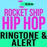 Rocket Ship Hip Hop Ringtone