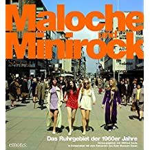 Maloche und Minirock: Das Ruhrgebiet der 1960er Jahre