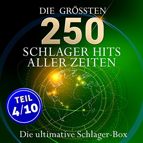 Die ultimative Schlager Box - Die größten Schlagerhits aller Zeiten (Teil 4 / 10: Best of Schlager - Deutsche Top 10 Hits) (4 Tops)