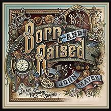 Born & Raised (2LP)[VINYL]
