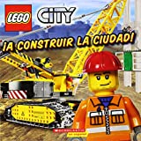 A construir la ciudad! / Build This City! (Lego City)