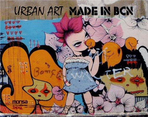 Urban art made in BCN : Edition bilingue anglais-espagnol par Patricia Martinez