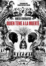 Quién teme a la muerte par Nnedi Okorafor