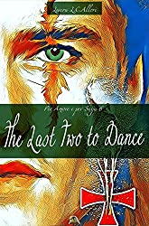 The last two to dance: La virtù di Prudentia (Per Amore e per saga Vol. 6)