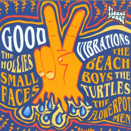 Flower Power/Good Vibrations