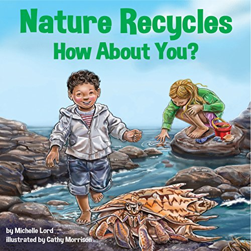 Nature Recycles - How About You?  Audiolibri