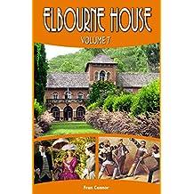 Elbourne House: Volume 7