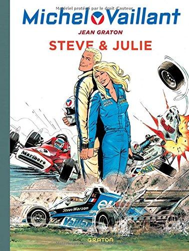 Michel Vaillant - tome 44 - Michel Vaillant 44 (rééd. Dupuis) Steve & Julie