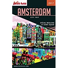 AMSTERDAM CITY TRIP 2017 City trip Petit Futé