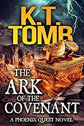 The Ark of the Covenant (A Phoenix Quest Adventure Book 5) (English Edition)