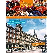 Guide Evasion en Ville Madrid