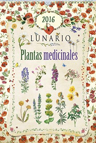 Calendario 2016. Lunario Plantas Medicinales (Calendarios Rustika 2016) por Equipo de Todolibro