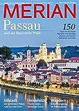 MERIAN Passau: und der Bayerische Wald (MERIAN Hefte)