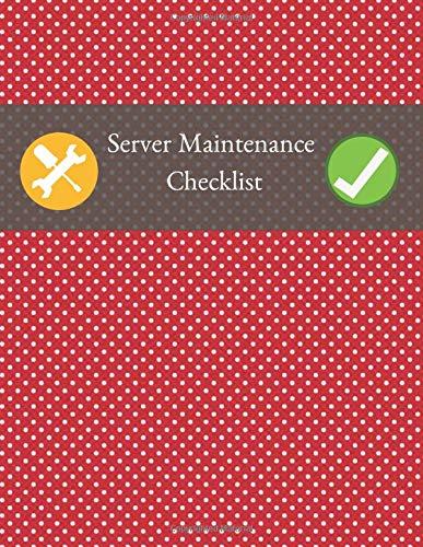 Server Maintenance Checklist: Server Maintenance Logbook, Routine Inspection Log book Journal, Safety and Repairs Maintenance Notebook, Server Room ... 110 pages. (Server Maintenance Logs, Band 4) (Laptop Cleaning Mac Kit)