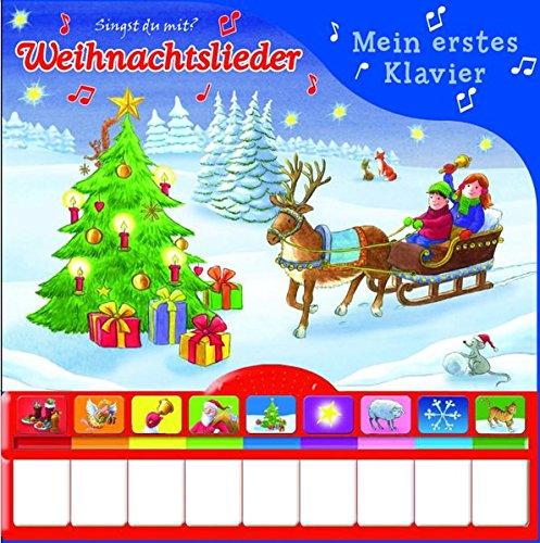 Weihnachtslieder, Mein erstes Klavier: Kinderbuch mit Klaviertastatur - Vor- und Nachspielfunktion, Pappbilderbuch