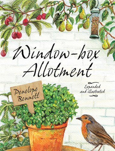 Window-box Allotment by Penelope Bennett (24-May-2012) Hardcover