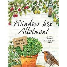 Window-box Allotment by Penelope Bennett (2012-05-15)
