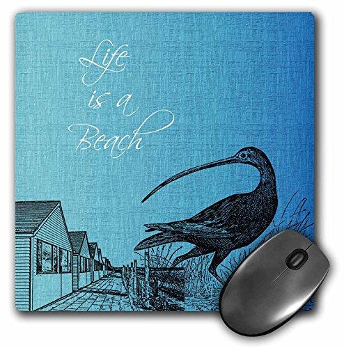PS Beach - Life is a Beach Cottages with bird beach theme - MousePad (mp_123432_1) - Beach Cottage Accessori