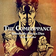 The Comeuppance: Somebody Always Dies