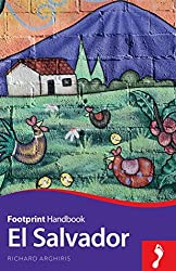 El Salvador Handbook (Footprint - Handbooks) by Richard Arghiris (2015-10-07)