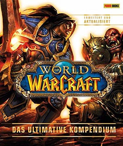 World of Warcraft: Das ultimative Kompendium – erweitert und aktualisiert