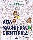 Ada Magnífica, científica /Ada Twist, Scientist (Pequeños creativos, Band 150022)