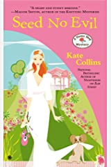 [(Seed No Evil)] [By (author) Kate Collins] published on (August, 2013) Paperback