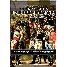 Breve Historia De La Guerra De Independencia Español