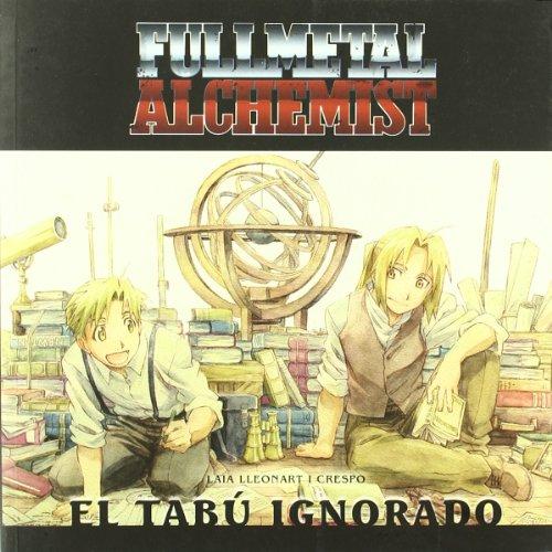 Fullmetal Alchemist - El Tabu Ignorado (Manga (tebeos Dolmen)) por Laia Lleonart I Crespo
