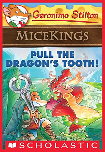 Pull the Dragons Tooth! (Geronimo Stilton Micekings #3) (English ...