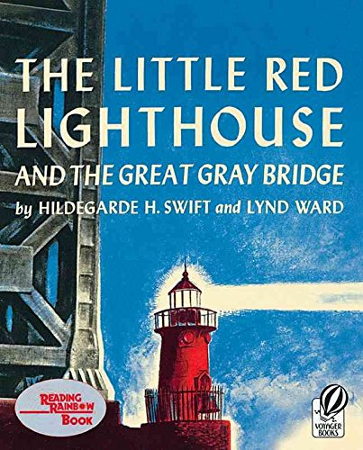 [The Little Red Lighthouse and the Great Gray Bridge] (By: Hildegarde H Swift) [published: April, 2003]
