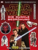 Star Wars Die dunkle Bedrohung: Das große Stickerbuch