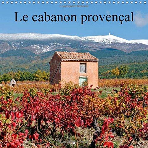 Le cabanon provencal 2015: Autrefois, les paysans allaient aux champs a pied ou a cheval. Les champs etaient souvent loin des villages, alors, ils et se proteger du soleil et de la pluie.