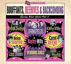 Bouffants, Beehives & Backcombing - Early Brit Girls Vol. 1