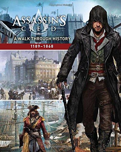 Assassin's Creed: A Walk Through History (1189-1868) por Rick Barba