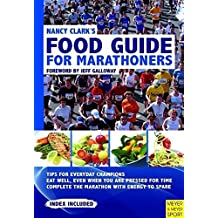 Nancy Clark's Food Guide for Marathoners: Tips for Everyday Champions by Nancy Clark (2011-04-15)