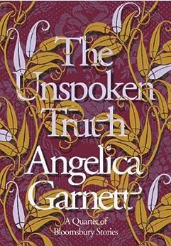 The Unspoken Truth by [Garnett, Angelica]