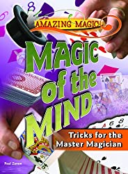 Cool Card Tricks: Techniques for the Advanced Magician (Amazing Magic)
