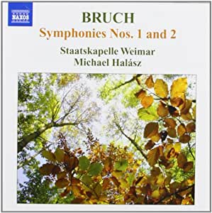 Bruch: Symphony No. 1 In E Flat/ Symphony No. 2 In F Minor