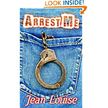 Arrest Me (Boys in Blue Book 1)