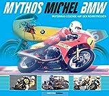 Mythos Michel BMW: Motorrad-Legende auf den Rennstrecken