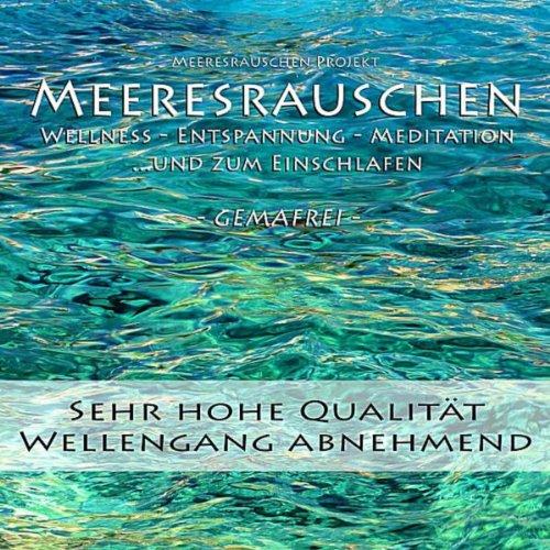 Meeresrauschen (ohne Musik) - ...