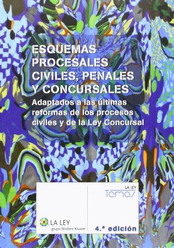 Esquemas procesales civiles, penales y concursales (4.ª edición) (Temas La Ley)