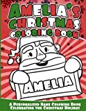 Amelia's Christmas Coloring Book: A Personalized Name Coloring Book Celebrating the Christmas Holiday
