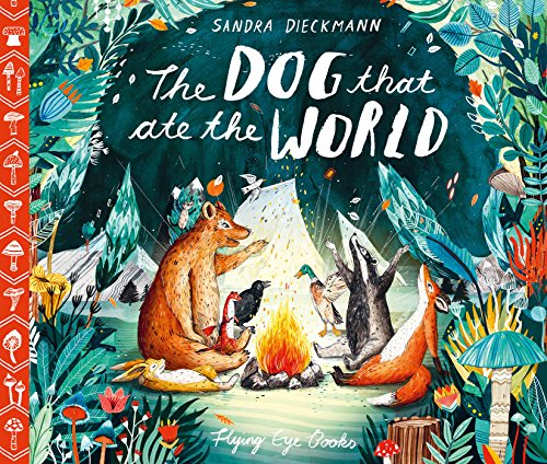 The Dog That Ate the World por Sandra Dieckmann