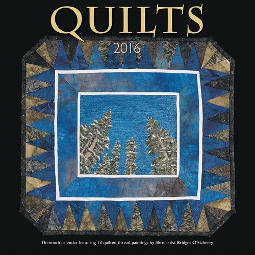 Quilts 2016 Calendar -